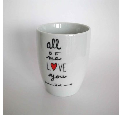 Love mug - All of me Loves you